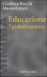 Bocchi, Ceruti, 'Educazione e Globalizzazione'