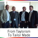 From Taylorism to Tailor Made