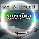 Journal of Responsible Innovation, Vol 6, Issue 1