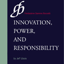 Conversations on Innovation, Power and Responsibility