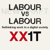 Labour versus labour. Rethinking work in a digital society