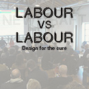Labour versus labour: design for the cure.