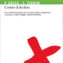 Contro il declino - Pietro Greco e Settimo Termini - Codice Edizioni