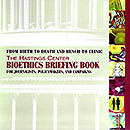 Bioethics Briefing Book
