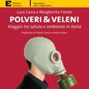 'Polveri & Veleni' di Carra e Fronte - ed Ambiente