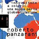 L'innovazione a colori. Roberto Panzarani