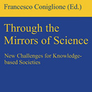 Through the Mirrors of Science: New Challenges for Knowledge-based Societies