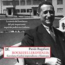 Gerolamo Gaslini, Rockefeller d'Italia