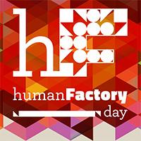 Human Factory Day alla seconda edizione