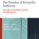 The Paradox of Scientific Authority, The Role of Scientific Advice in Democracies
